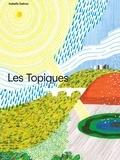 Isabelle Daeron - Les Topiques.