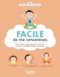 Facile de me concentrer - Exercices pour les petits tracas de tous les jours.pdf