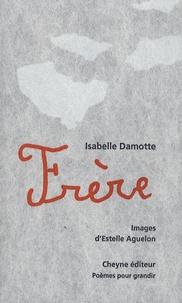 Isabelle Damotte - Frère.
