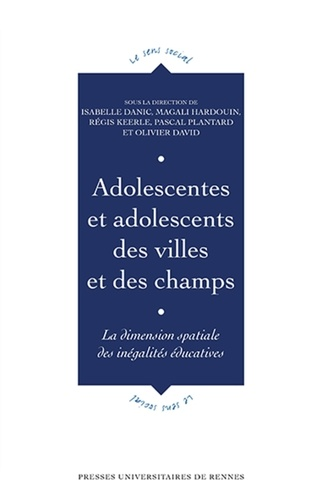 Adolescentes et adolescents des villes et des champs. La dimension spatiale des inégalités éducatives