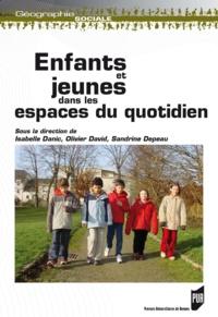 Isabelle Danic et Olivier David - Enfants et jeunes - Dans les espaces du quotidien.
