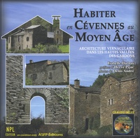 Isabelle Darnas - Habiter en Cévennes au Moyen Age - Architecture vernaculaire dans les hautes vallées des Gardons.