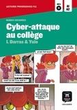 Isabelle Darras et  Yuio - Cyber-attaque au collège - Bandes dessinées. 1 CD audio MP3