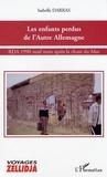 Isabelle Darras - Les enfants perdus de l'autre Allemagne - RDA 1990, neuf mois après la chute du Mur.