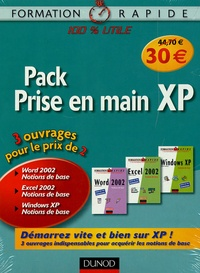 Isabelle Daudé et Frédéric Hepner - Pack Prise en main XP en 3 volumes : Windows XP ; Word 2002 ; Excel 2002.