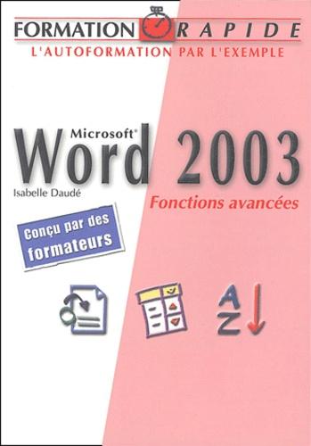 Isabelle Daudé - Word 2003 - Fonctions avancées.