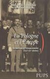Isabelle Davion et Jerzy Kloczowski - La Pologne et l'Europe - Du partage à l'élargissement (XVIIIe-XXIe siècles).