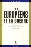 Isabelle Davion et Frédéric Dessberg - Les Européens et la guerre.
