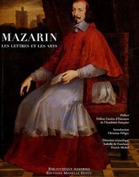 Isabelle de Conihout et Patrick Michel - Mazarin les Lettres et les Arts.
