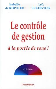 Isabelle de Kerviler et Loïc de Kerviler - Le contrôle de gestion à la portée de tous !.