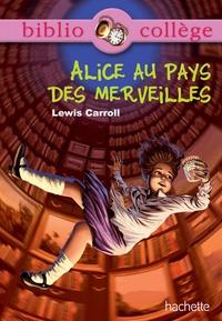 Isabelle de Lisle et Lewis Carroll - Bibliocollège - Alice au pays des merveilles - n° 74.