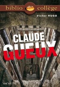 Isabelle de Lisle et Victor Hugo - Bibliocollège - Claude Gueux.