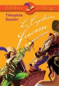 Isabelle de Lisle et Théophile Gautier - Bibliocollège - Le Capitaine Fracasse, Théophile Gautier.