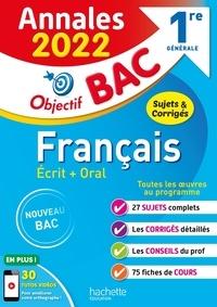 Isabelle de Lisle et Sylvie-Laure Beauthier - Français écrit + oral 1re générale - Sujets & corrigés.