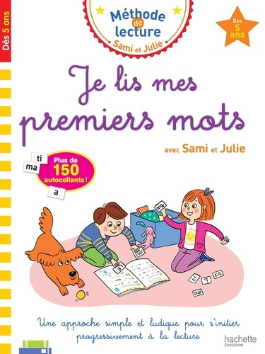 Je lis mes premiers mots avec Sami et Julie
