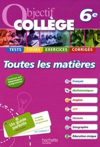 Isabelle de Lisle et Michèle Blanc - Objectif collège toutes les matières 6e.