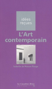 Isabelle de Maison Rouge - L'Art contemporain.