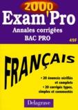 Isabelle de Montigny - FRANCAIS BAC PRO. - Annales corrigées 2000.