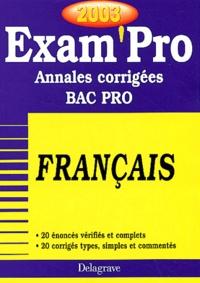 Français Bac pro. Annales corrigées 2003 - Isabelle de Montigny | Showmesound.org