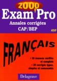 Isabelle de Montigny - FRANCAIS CAP/BEP. - Annales corrigées 2000.