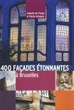 Isabelle de Pange et Cécile Schaack - 400 façades étonnantes à Bruxelles.