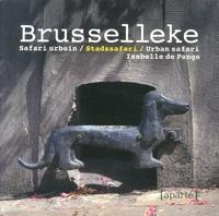 Isabelle de Pange - Brusselleke - Safari urbain.