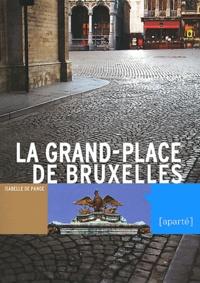 Isabelle de Pange - La Grand-Place de Bruxelles.