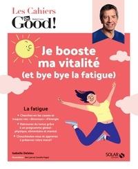 Isabelle Delaleu - Je booste ma vitalité (et bye bye la fatigue).