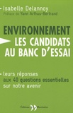 Isabelle Delannoy - L'environnement : les candidats au banc d'essai.