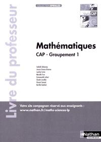 Isabelle Delaunay et Jessica Estevez-Brienne - Mathématiques CAP Groupement 1 Spirales - Livre du professeur.