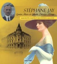 Isabelle Delestre et Charles Paillet - Stéphane Jay - Gantier, Maire de Grenoble, Châtelain d'Uriage.