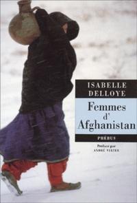 Isabelle Delloye - Femmes d'Afghanistan.