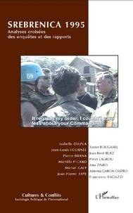 Isabelle Delpla - Cultures & conflits N° 65, printps. 2007 : Srebrenica 1995 - Analyses croisées des enquêtes et des rapports.