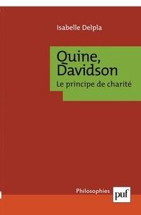 Isabelle Delpla - Quine, Davidson - Le principe de charité.