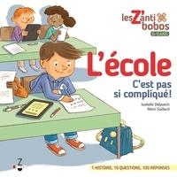 Isabelle Delpuech et Rémi Saillard - L'école, c'est pas si compliqué !.