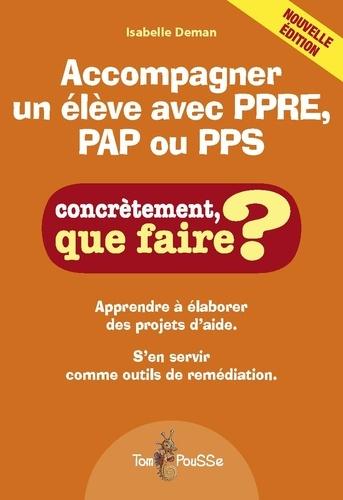 Isabelle Deman - Accompagner un élève avec PPRE, PAP ou PPS.