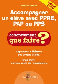 Isabelle Deman - Accompagner un élève avec PPS ou PPRE.
