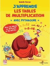 Isabelle Deman - J'apprends les tables de multiplication avec Pythagore.