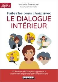 Isabelle Demeure - Faites les bon choix avec le dialogue intérieur.