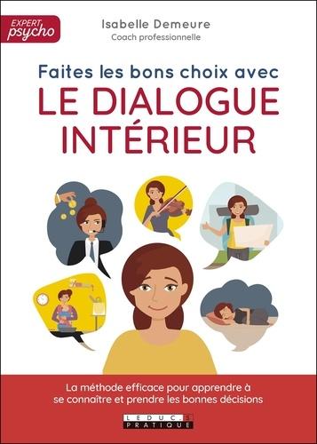 Faites les bon choix avec le dialogue intérieur