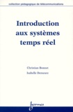 Isabelle Demeure et Christian Bonnet - Introduction aux systèmes temps réel.