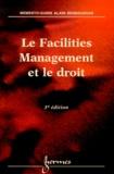 Isabelle Demnard-Tellier et Alain Bensoussan - Le Facilities Management et le droit.