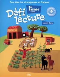 Isabelle Denis - Défi lecture 1ère année 1er cycle.