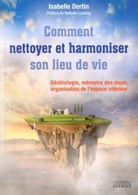 Galabria.be Nettoyer et harmoniser son lieu de vie - Géobiologie, Mémoire des murs, Organisation de l'espace intérieur Image