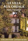Isabelle Desbenoît - La villa aux oiseaux.