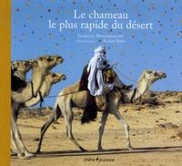 Le chameau le plus rapide du désert - Isabelle Desesquelles | Showmesound.org