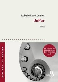 Isabelle Desesquelles - UnPur.