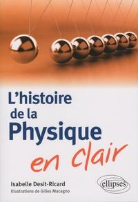 Isabelle Desit-Ricard - L'histoire de la physique en clair.