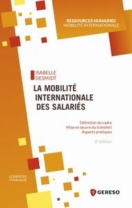 La mobilité internationale des salariés - Définition du cadre, mise en oeuvre du transfert, aspects pratiques.pdf