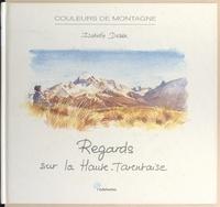 Isabelle Desse - Regards sur la Haute-Tarentaise - Couleurs de montagne.